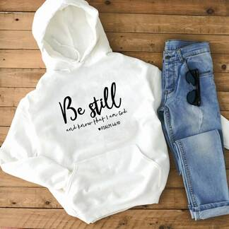 "Women's Basic Hoodie ""Be Still and Know That I Am God"" Hoodies & Sweatshirts Women's Clothing & Accessories"